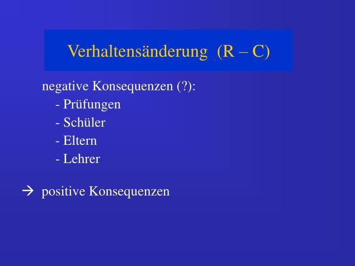 Verhaltensänderung  (R – C)