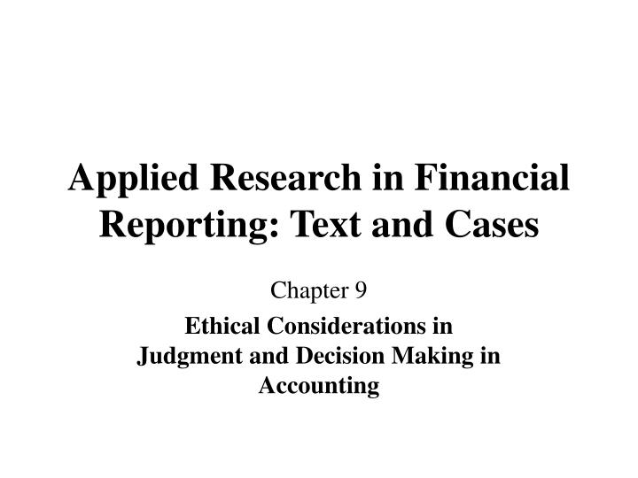 applied research in financial reporting text and cases n.