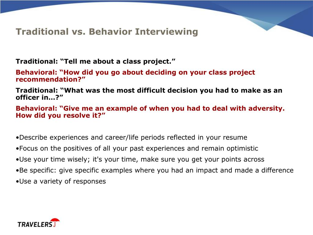 Traditional vs. Behavior Interviewing