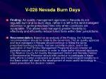 v 028 nevada burn days