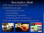 non hold vs hold