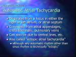 automatic rhythms automatic atrial tachycardia