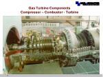 gas turbine components compressor combustor turbine