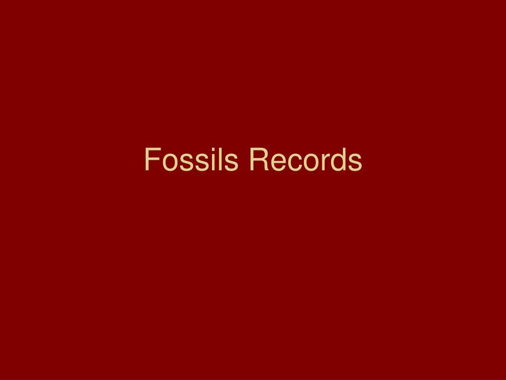 Fossils Records