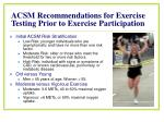 acsm recommendations for exercise testing prior to exercise participation1