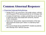 common abnormal responses1