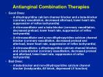 antianginal combination therapies