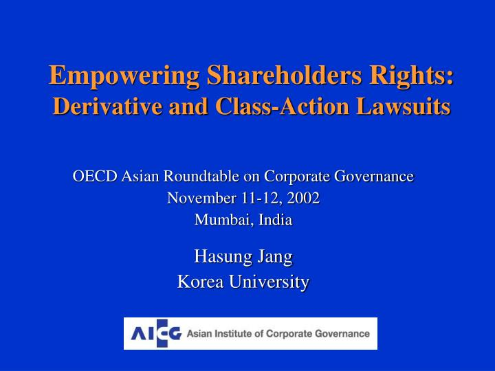 empowering shareholders rights derivative and class action lawsuits n.