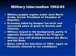 military intervention 1962 63