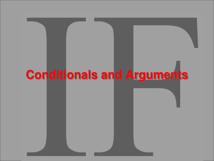 conditionals and arguments n.