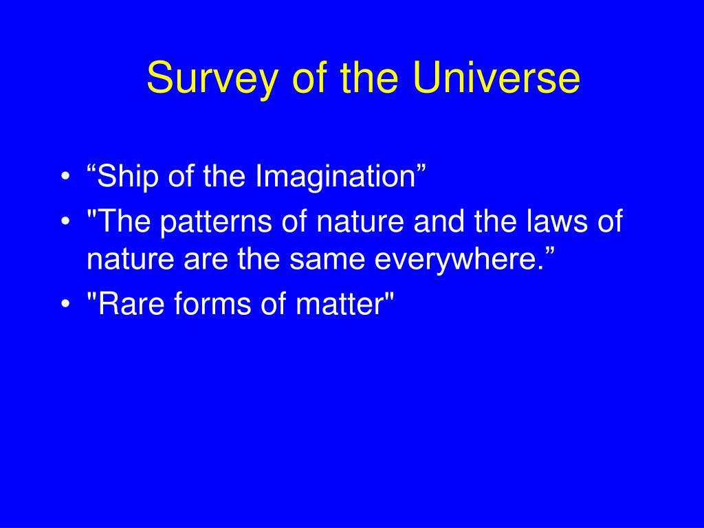 Survey of the Universe