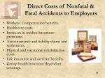direct costs of nonfatal fatal accidents to employers