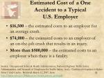 estimated cost of a one accident to a typical u s employer