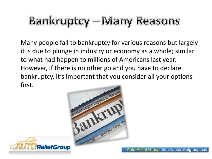 Bankruptcy many reasons