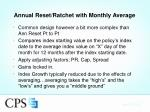annual reset ratchet with monthly average