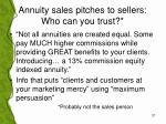 annuity sales pitches to sellers who can you trust