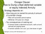 escape clause how to dump a bad deferred variable or equity indexed annuity