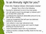 is an annuity right for you from the federal citizen information center