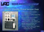 benefits multiple module vacuum oven