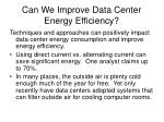 can we improve data center energy efficiency