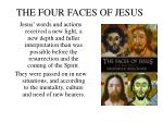 the four faces of jesus2