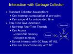 interaction with garbage collector