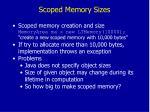scoped memory sizes