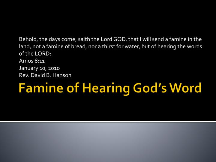 famine of hearing god s word n.