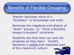 benefits of flexible grouping