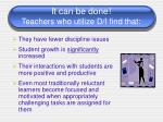 it can be done teachers who utilize d i find that