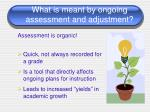 what is meant by ongoing assessment and adjustment