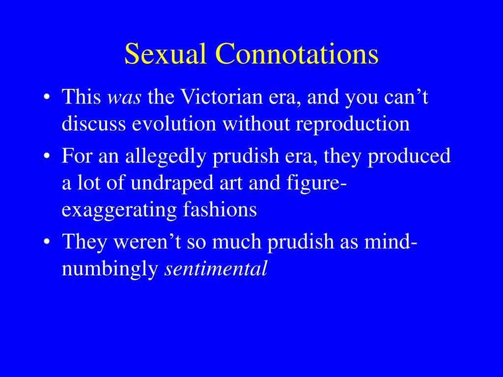 Sexual Connotations