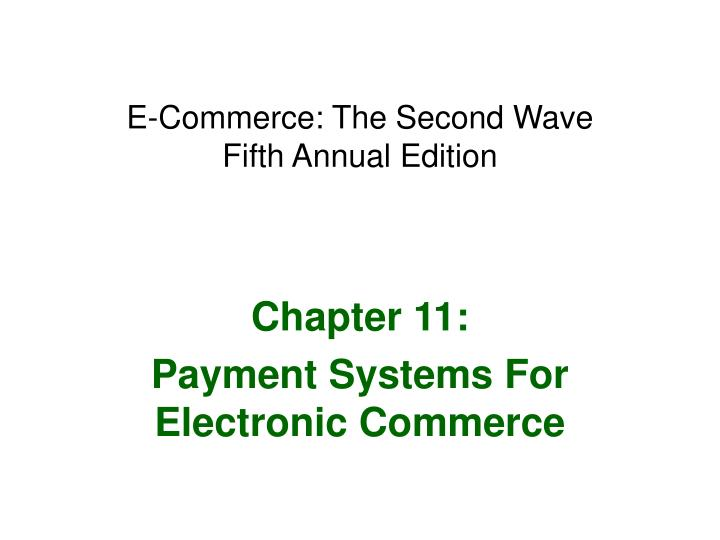 e commerce the second wave fifth annual edition n.