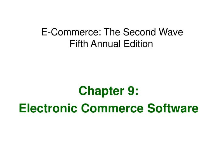 E commerce the second wave fifth annual edition