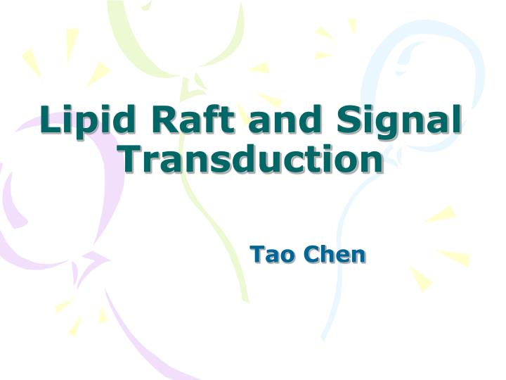 lipid raft and signal transduction n.