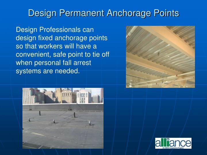 Design Permanent Anchorage Points