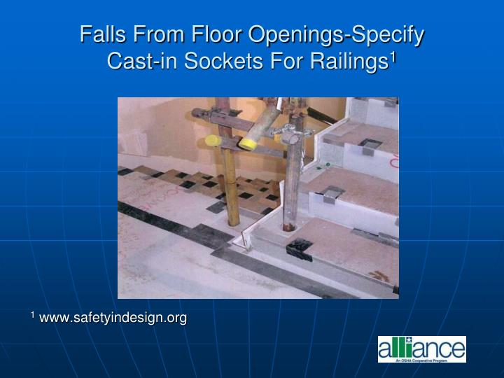 Falls From Floor Openings-Specify