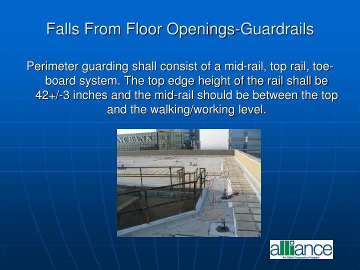 Falls From Floor Openings-Guardrails