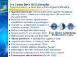 evo compu devo ecd examples experimentation selec tion convergent unification