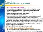 present score 13 for transcension 2 for expansion