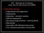 cd etiology correlates may also be risk factors for odd