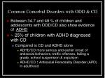 common comorbid disorders with odd cd
