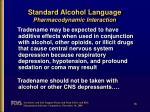 standard alcohol language pharmacodynamic interaction