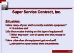 super service contract inc1