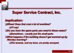 super service contract inc3