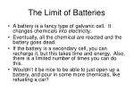 the limit of batteries