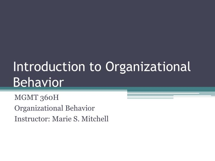 introduction to organizational behavior n.