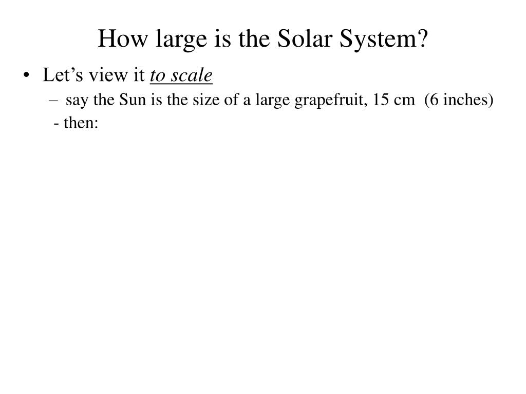 How large is the Solar System?
