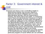 factor 3 government interest cost