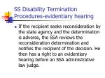 ss disability termination procedures evidentiary hearing